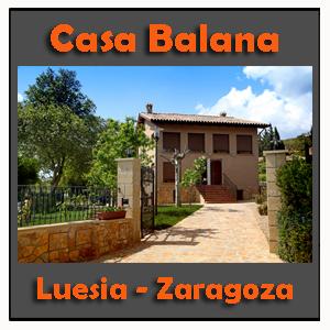 Casa Balana - Casa Rural Luesia
